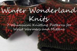 Winter Wonderland Knits | 7 whimsical knitting patterns